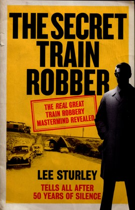 The secret train robber by Lee Sturley