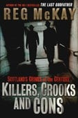 Killers, crooks and cons