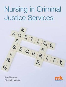 Nursing in criminal justice services by Ann E. Norman