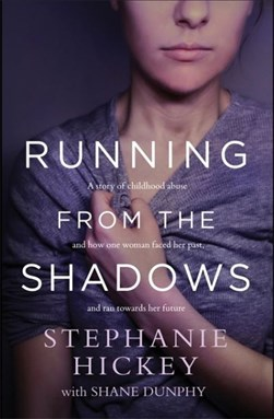 Running From The Shadows TPB by Stephanie Hickey