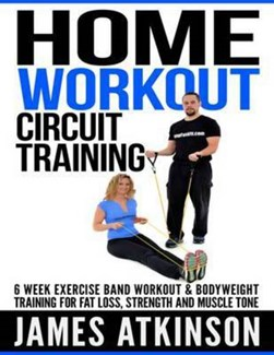 Home Workout Circuit Training by James Atkinson