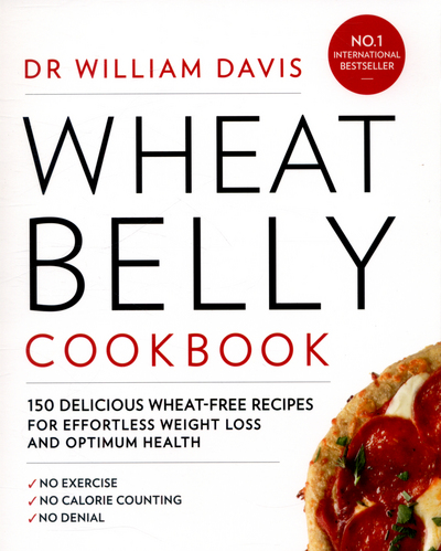 wheat free wheat belly weight loss wheat free diet cookbook and recipe book