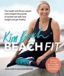 Beach Fit: From the health and fitness expert who's helped thousands of wom