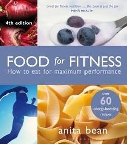 Food for fitness by Anita Bean
