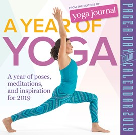 A Year of Yoga Page-A-Day Calendar 2019 by Editors of Yoga Journal