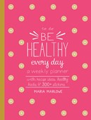 Be Healthy Every Day