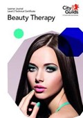 Level 2 Technical Certificate in Beauty Therapy: Learner Journal