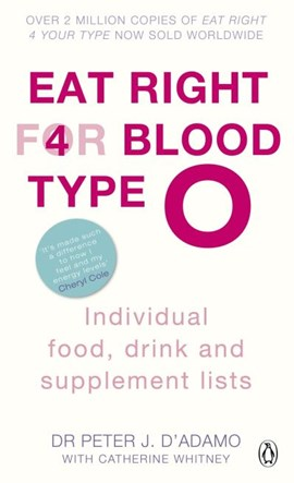 Eat Right for Blood Type O by Peter J. D'Adamo