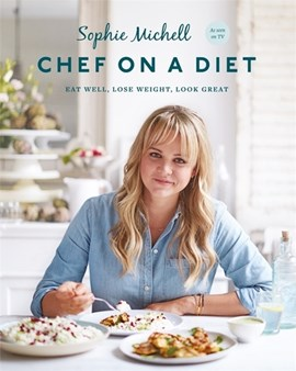 Chef on a diet by Sophie Michell