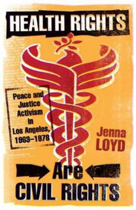 Health rights are civil rights by Jenna M. Loyd