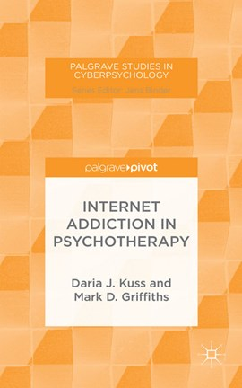 Internet addiction in psychotherapy by D. Kuss