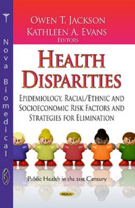 Health disparities by Owen T Jackson