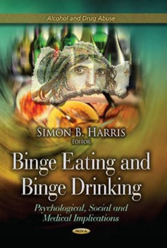 Binge eating and binge drinking by Simon B Harris
