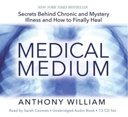 Medical Medium by Anthony William