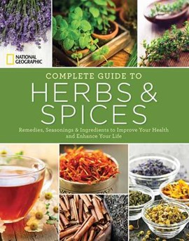 Complete guide to herbs and spices by Nancy J. Hajeski