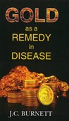 Gold as a Remedy in Disease