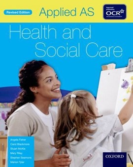 Applied AS health and social care by Angela Fisher