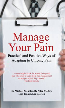 Manage your pain by Dr. Michael Nicholas