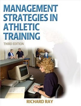 Management strategies in athletic training by Richard Ray