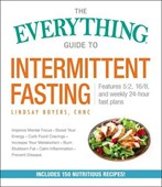 The everything guide to intermittent fasting