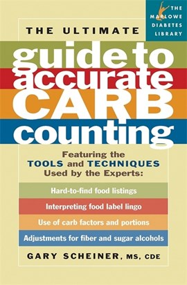 The ultimate guide to accurate carb counting by Gary Scheiner
