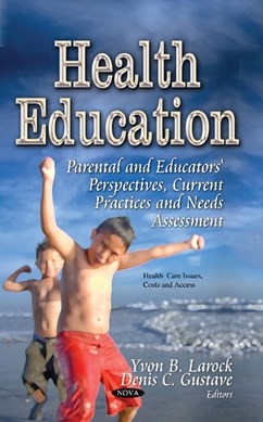 Health education by Yvon B Larock