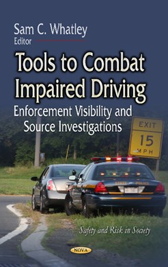 Tools to combat impaired driving by Sam C Whatley