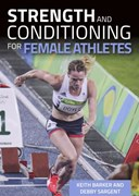 Strength and conditioning for female athletes