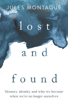 Lost And Found TPB by Dr Jules Montague