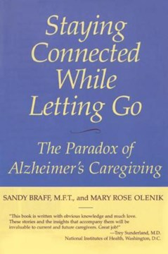 Staying Connected While Letting Go by Sandy Braff