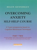 Overcoming Anxiety Self-Help Course Part 2