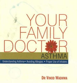 Your Family Doctor Asthma by Vinod Wadhwa