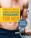 Twelve week fitness & nutrition programme for men