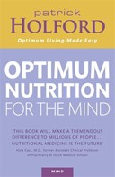 Patrick Holford's new optimum nutrition for the mind