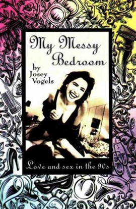 My Messy Bedroom by Josey Vogels