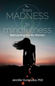 From madness to mindfulness