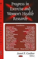 Progress in exercise and women's health research