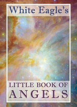 White Eagle's little book of angels by White Eagle Lodge