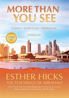 More Than You See by Esther Hicks