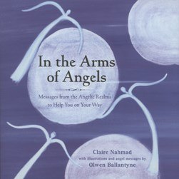 In the arms of angels by Claire Nahmad