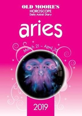 Old Moores Horoscopes 2019 Aries P/B by Francis Moore
