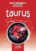 Old Moore's Horoscope 2019: Taurus