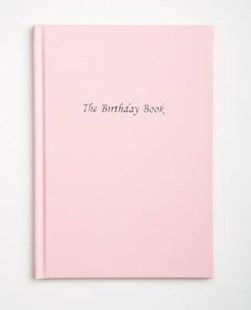 The Birthday Book - Pink by N P Bowman