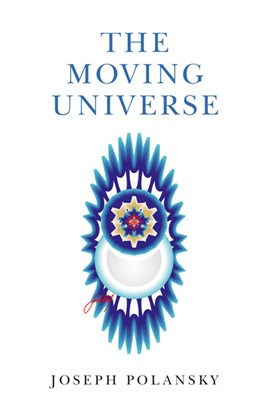 The moving universe by Joseph Polansky