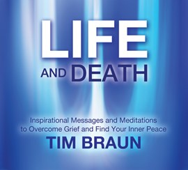 Life and death by Tim Braun