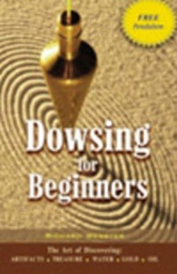 Dowsing for beginners by Richard Webster
