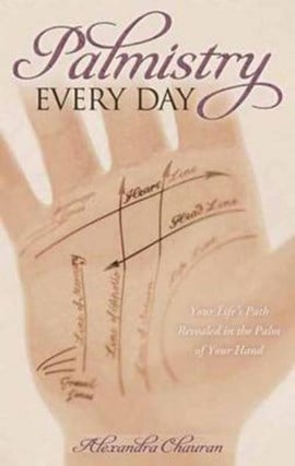 Palmistry every day by Alexandra Chauran