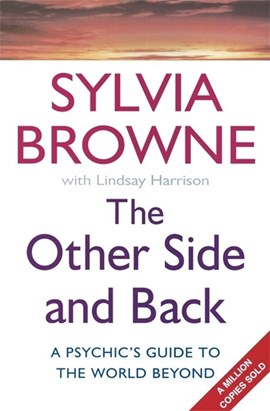 The other side and back by Sylvia Browne