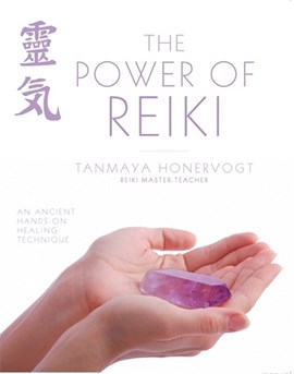 The power of reiki by Tanmaya Honervogt