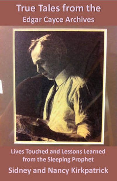 True tales form the Edgar Cayce archives